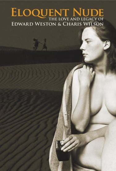 Eloquent Nude. The Love And Legacy of Edward Weston & Charis Wilson, image of movie poster provided by director & producer, © 2007
